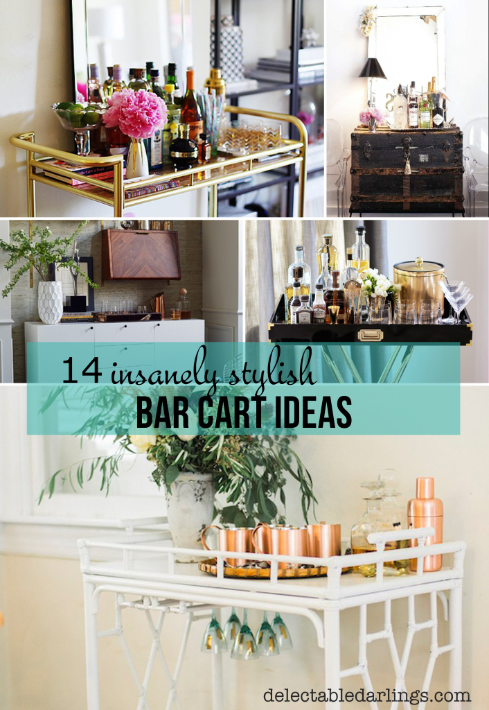 14 Insanely Stylish Bar Cart Ideas for your home